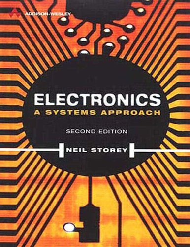 Electronics: A Systems Approach by Neil Storey