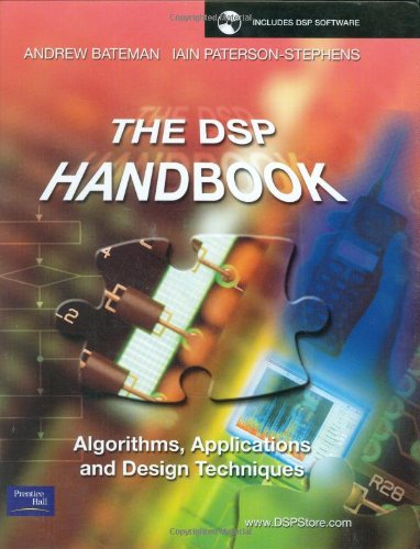 The DSP Handbook: Algorithms, Applications and Design Techniques by Andrew Bateman