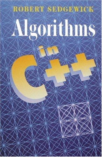 Algorithms C++ by Robert Sedgewick