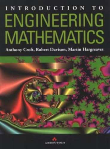 Introduction to Engineering Mathematics by Tony Croft