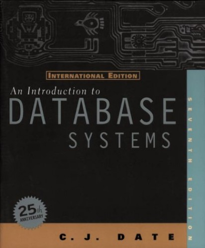 An Introduction to Database Systems: International Edition by C.J. Date