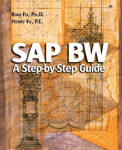 SAP BW: A Step-by-step Guide by Biao Fu