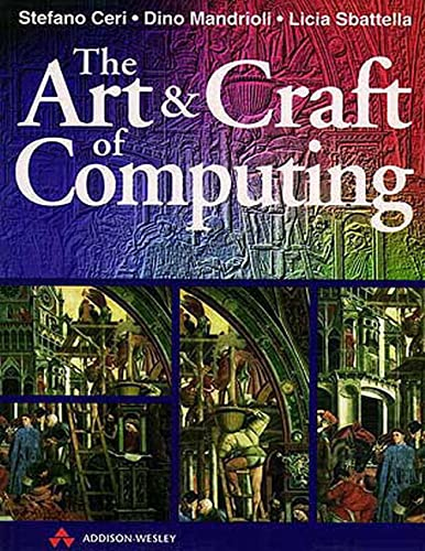 The Art and Craft of Computing by Stefano Ceri