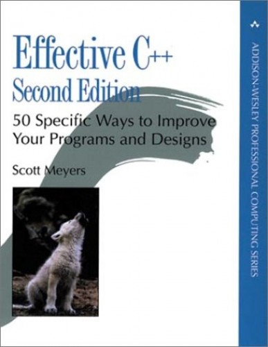 Effective C++: 50 Specific Ways to Improve Your Programs and Designs by Scott Meyers