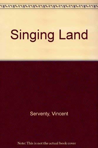 Singing Land by Vincent Serventy