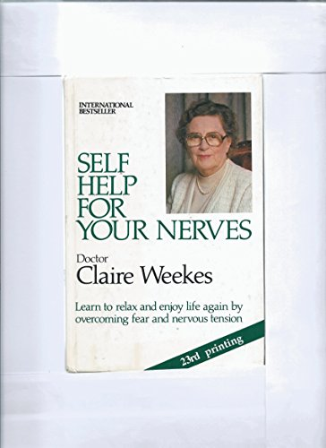 Self Help for Your Nerves by Claire Weekes