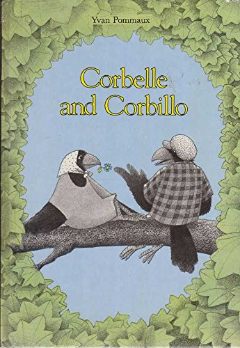 Corbelle and Corbillo by Yvan Pommaux