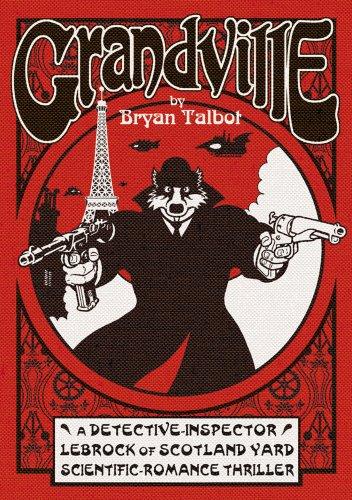 Grandville: A Fantasy by Bryan Talbot