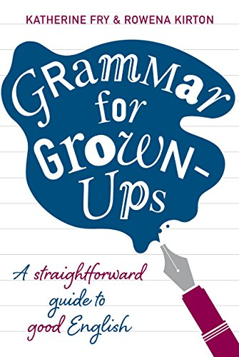 Grammar for Grown-ups by Katherine Fry