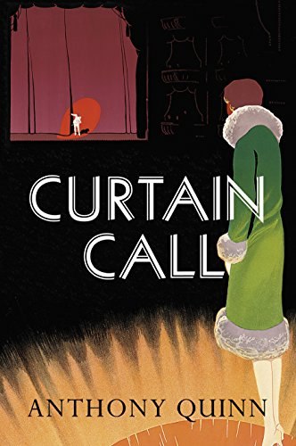 Curtain Call by Anthony Quinn