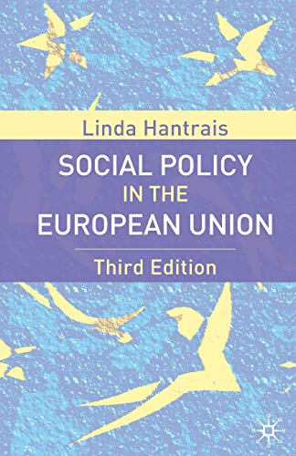 Social Policy in the European Union by Linda Hantrais