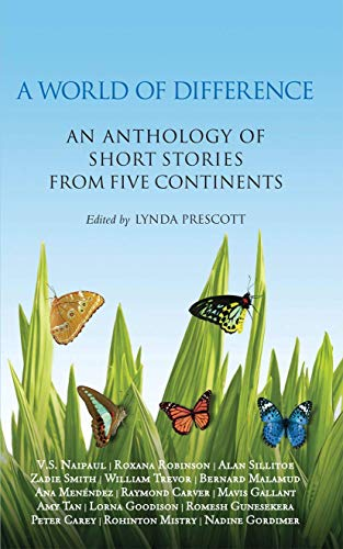A World of Difference: An Anthology of Short Stories from Five Continents by Lynda Prescott