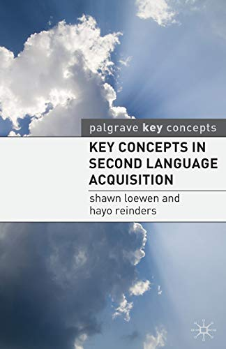 Key Concepts in Second Language Acquisition by Hayo Reinders