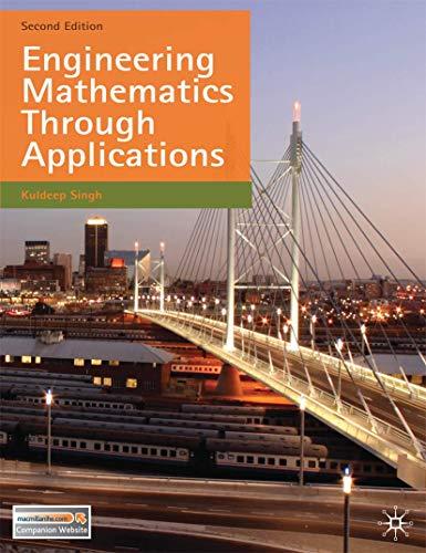 Engineering Mathematics Through Applications by Kuldeep Singh