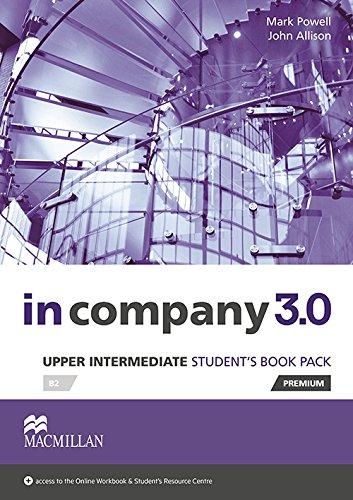 In Company 3.0 Upper Intermediate Level by Mark Powell