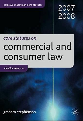 Core Statutes on Commercial Law: 2007-08 by Graham Stephenson