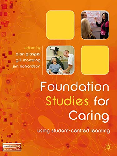 Foundation Studies for Caring: Using Student-centred Learning by Alan Glasper