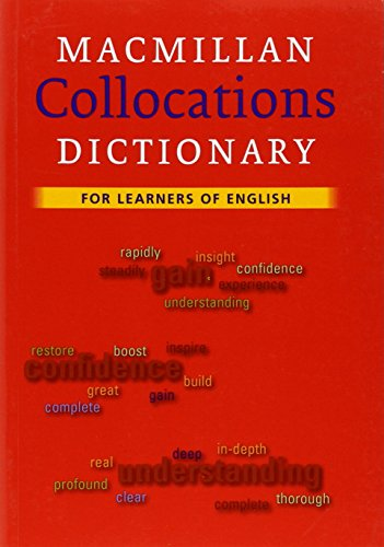 Macmillan Collocations Dictionary by Michael Rundell