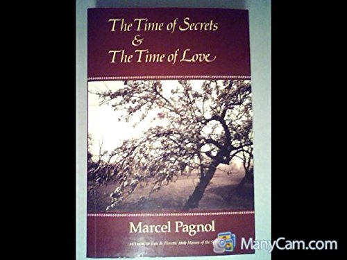 The Time of Secrets & The Time of Love