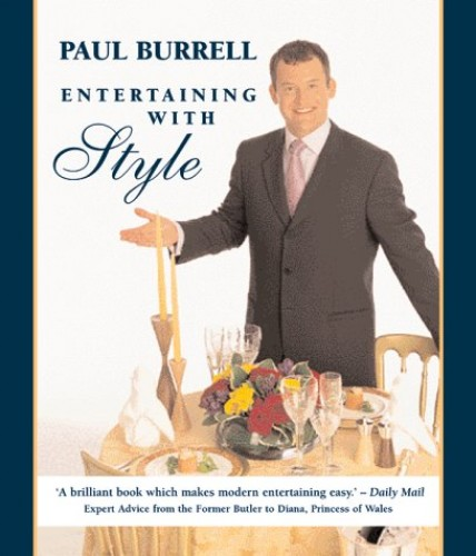 Entertaining with Style by Paul Burrell