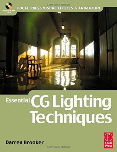 Essential CG Lighting Techniques by Darren Brooker