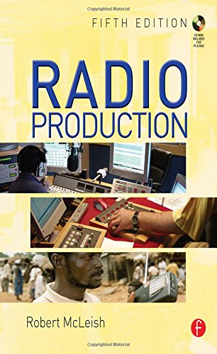 Radio Production: A Manual for Broadcasters by Robert McLeish