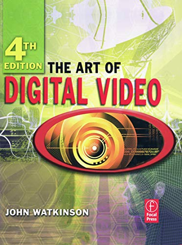The Art of Digital Video by John Watkinson