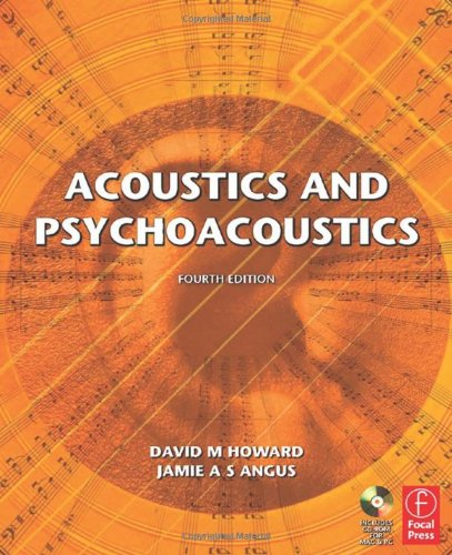 Acoustics and Psychoacoustics by Jamie Angus