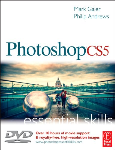 Photoshop CS5: Essential Skills by Mark Galer