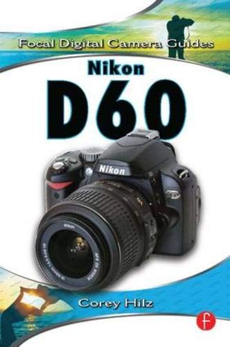 Nikon D60 (Focal Digital Camera Guides)