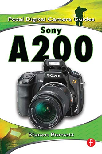 Sony A200 (Focal Digital Camera Guides)