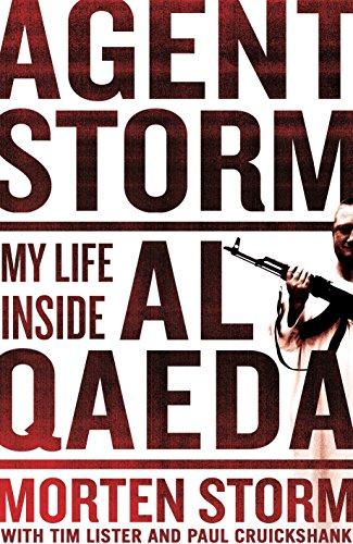 Agent Storm: My Life Inside Al-Qaeda by Morten Storm