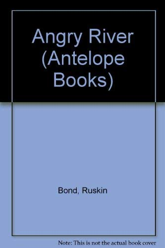 Angry River (Antelope Books)