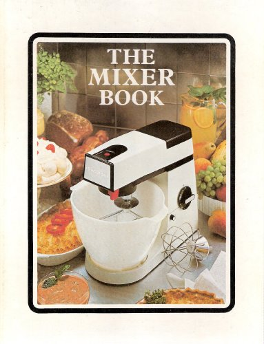 The Mixer Book by Margaret Hudson