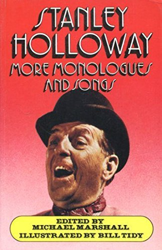 More Monologues and Songs by Stanley Holloway