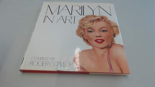 Marilyn in Art by Roger G. Taylor