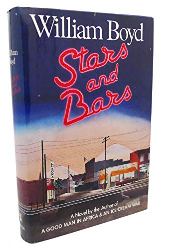 Stars and Bars by William Boyd