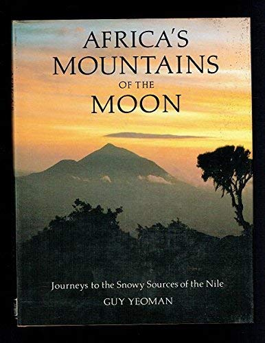 Africa's Mountains of the Moon by Guy Yeoman