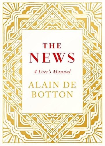 The News: A User's Manual by Alain de Botton