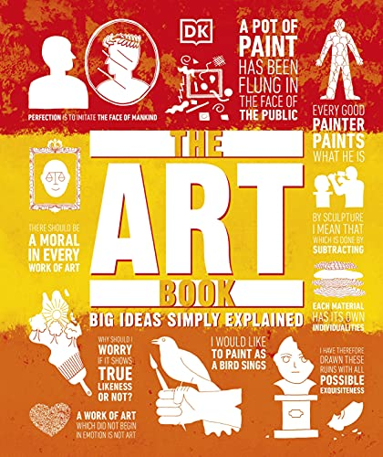The Art Book: Big Ideas Simply Explained by DK