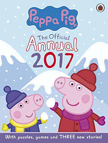 Peppa Pig: Official Annual 2017 by