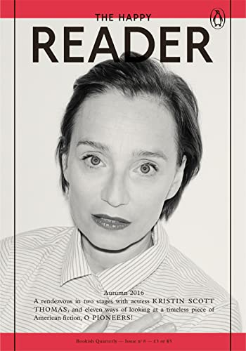The Happy Reader: Issue 8 by Penguin Classics