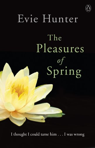 The Pleasures of Spring by Evie Hunter