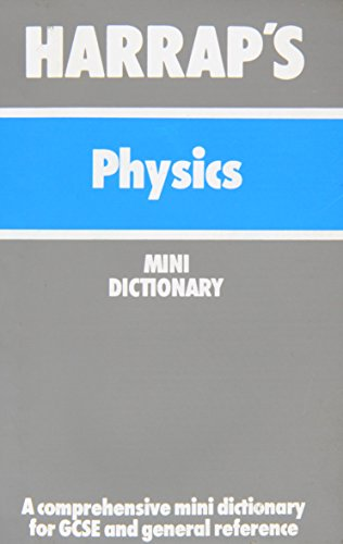Harrap's Physics: Mini Dictionary by John O. E. Clark