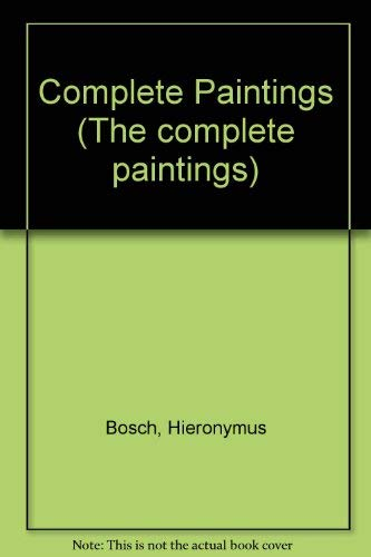 Complete Paintings by Hieronymus Bosch