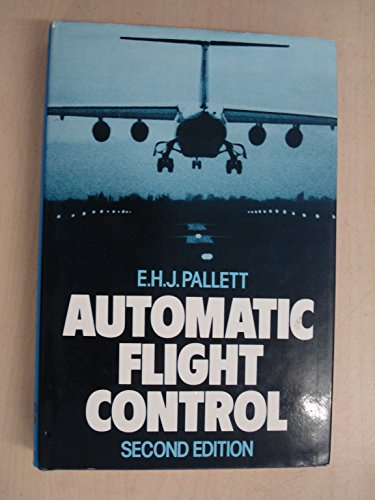 Automatic Flight Control by E.H.J. Pallett