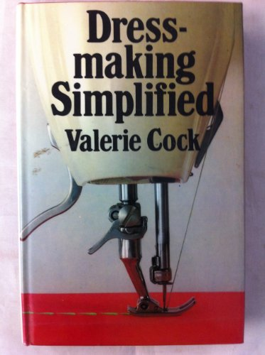 Dressmaking Simplified by Valerie I. Cock