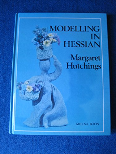 Modelling in Hessian by Margaret Hutchings
