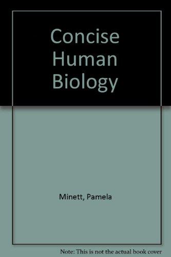 Concise Human Biology by Pamela Minett