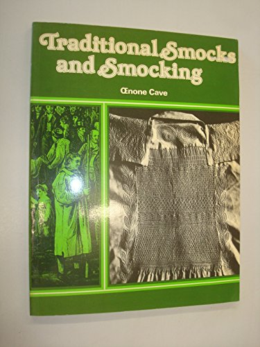 Traditional Smocks and Smocking by Oenone Cave